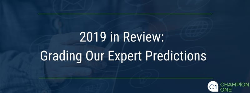 2019 in Review: Grading Our Expert Predictions