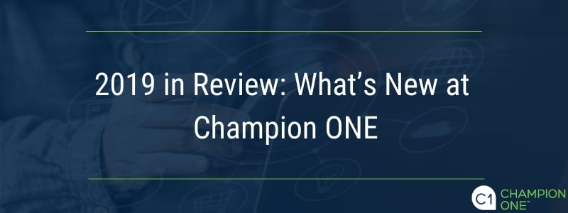 2019 in Review: What's New at Champion ONE