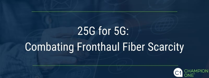25G for 5G: Combating Fronthaul Fiber Scarcity