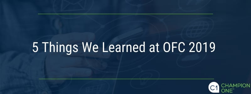 5 Things We Learned at OFC 2019