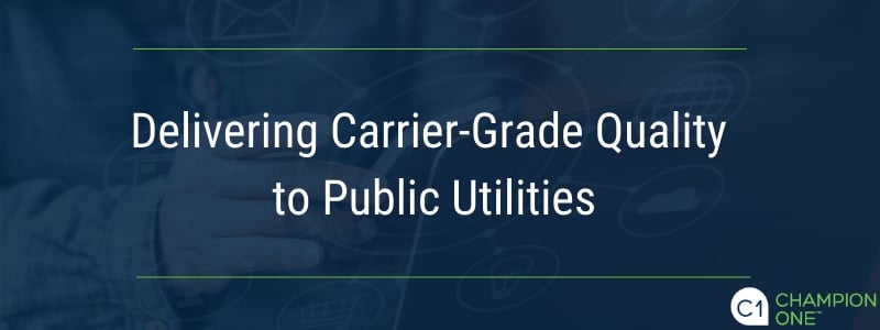 Delivering carrier-grade quality to public utilities