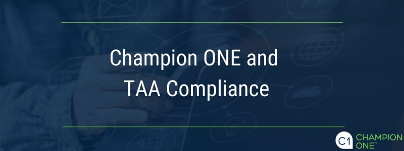 Champion ONE and TAA Compliance