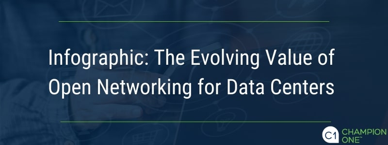 Infographic: The Evolving Value of Open Networking for Data Centers
