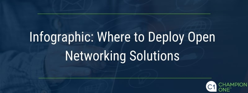 Infographic: Where to Deploy Open Networking Solutions