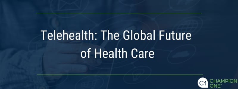 Telehealth: The Global Future of Health Care