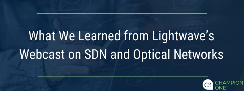 What We Learned from Lightwave's Webcast on SDN and Optical Networks